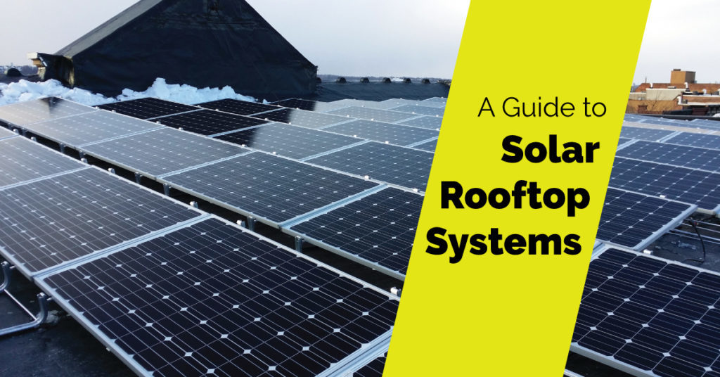 A Gudie to Solar Rooftop Systems - Intelizon