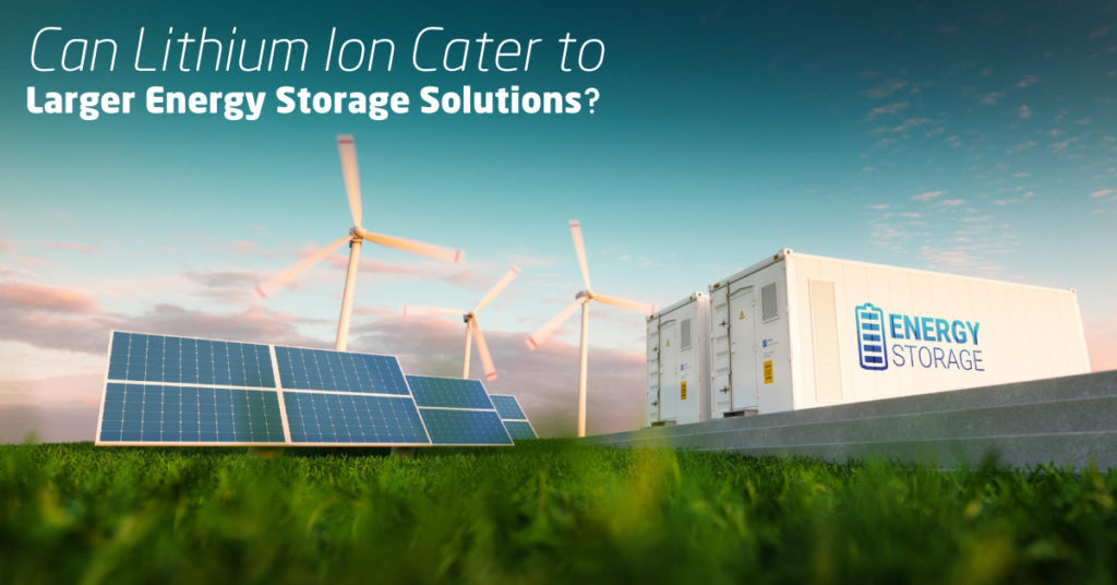Can-Lithium-Ion-Cater-to-Larger-Energy-Storage-Solutions