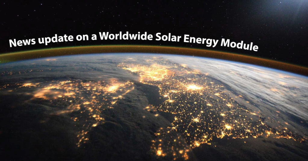 News update on A Worldwide Solar Energy Module