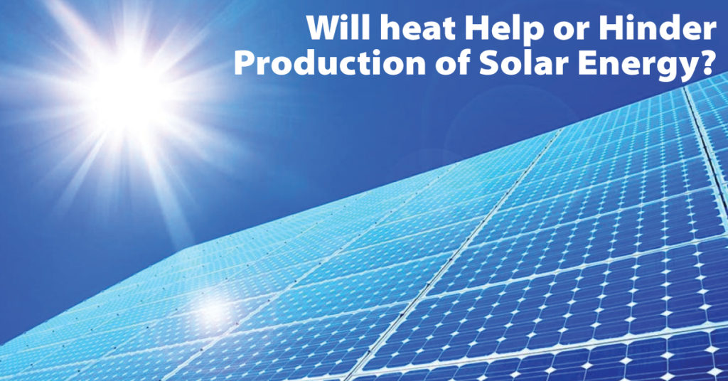 Will Heat Help or Hinder Production of Solar Energy