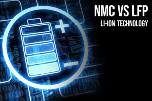 LFP vs NMC Batteries