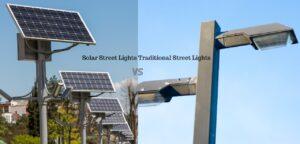 solar street lights vs traditional street lights