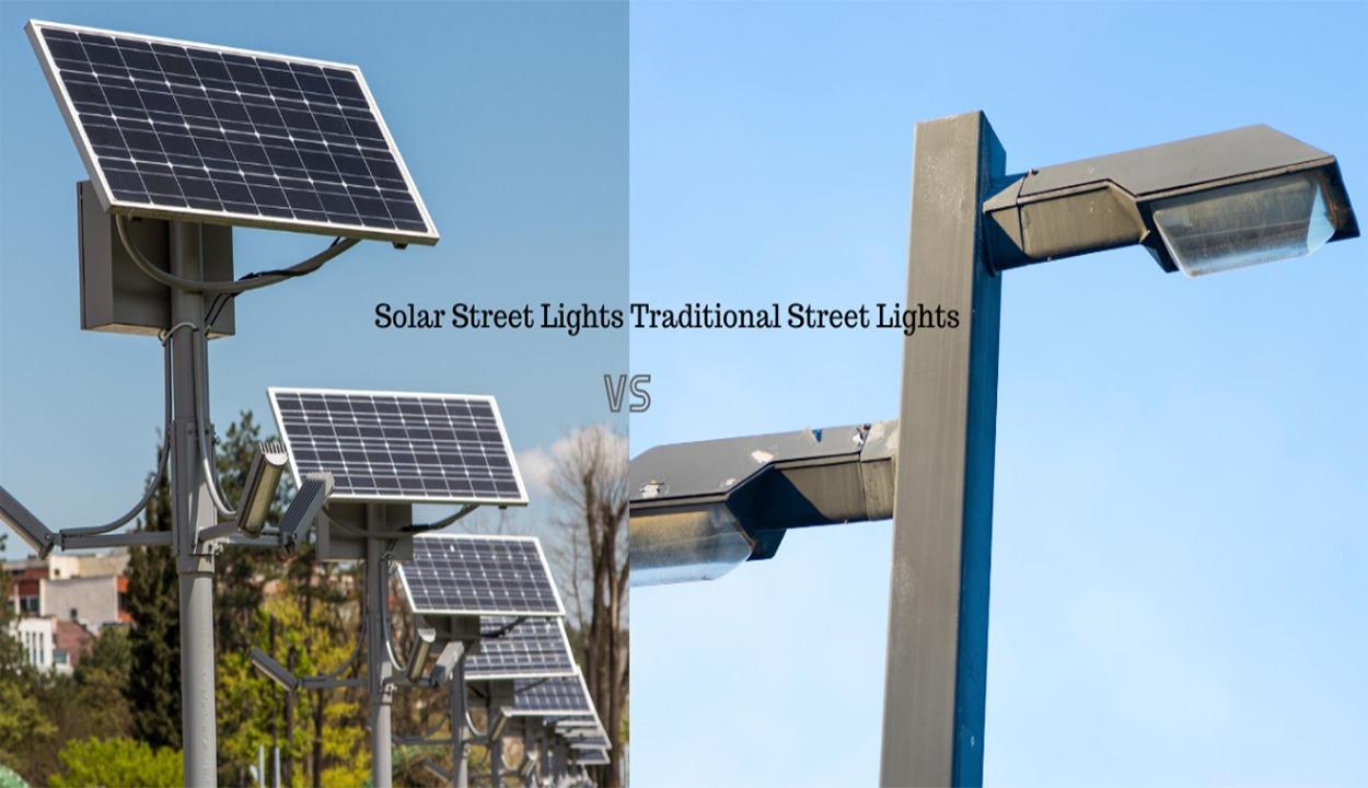 solar street lights vs traditional solar lights
